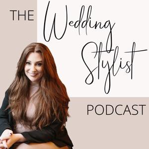 The Wedding Stylist Podcast