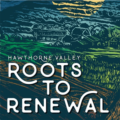Roots to Renewal