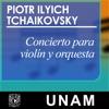 Concierto para violín y orquesta. Piotr Ilyich Tchaikovsky