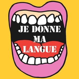 Je donne ma langue
