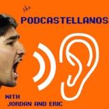 Podcastellanos Episode 73, April 29, 2018