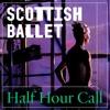 Scottish Ballet's Half Hour Call artwork
