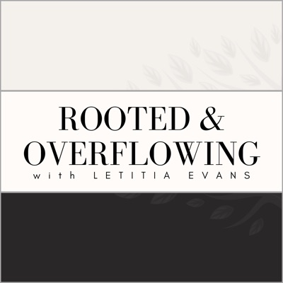 Rooted and Overflowing