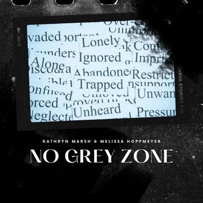 No Grey Zone Podcast