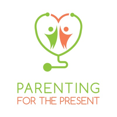 Parenting For The Present:Parenting For The Present