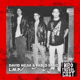 La historia de L.M.P. con David Mejía y Pablo Sanz