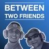 Between Two Friends artwork