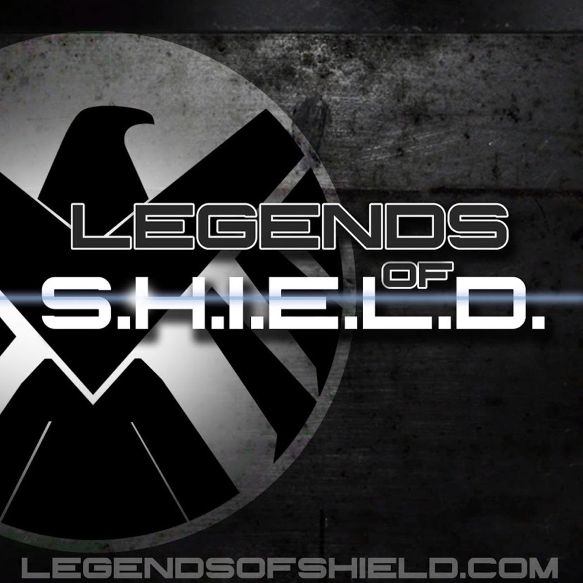 Legends of S.H.I.E.L.D.: An Unofficial Marvel TV & Film Fan Podcast