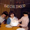 Bad Childhood by The Optimistic Therapist artwork