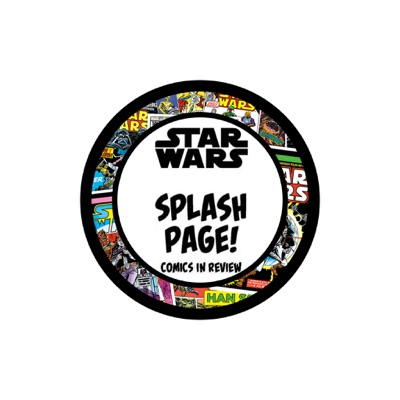 Star Wars Splash Page - Comics In Review