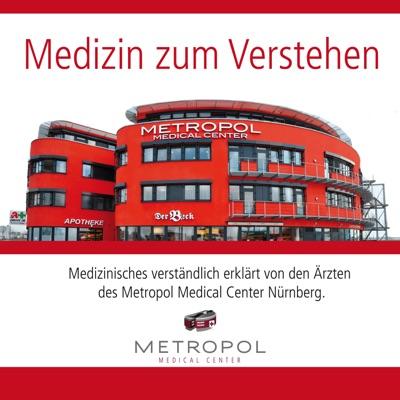 Medizin zum Verstehen vom Metropol Medical Center in Nürnberg