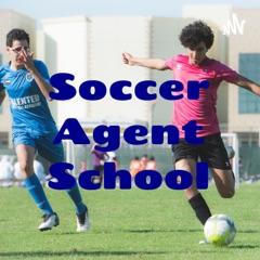 Soccer Agent School
