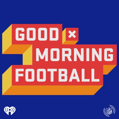 NFL: Good Morning Football:iHeartRadio and NFL