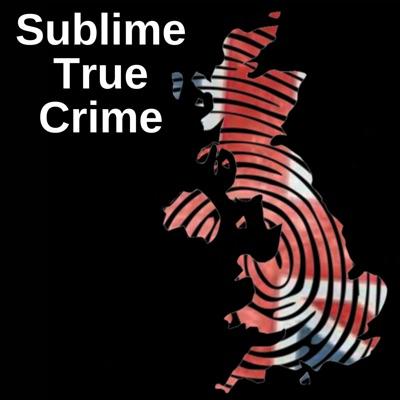 Sublime True Crime