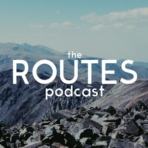 Routes Podcast