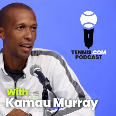 TENNIS.com Podcast:TENNIS.com Podcast/Tennis Channel Podcast Network