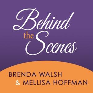 Behind the Scenes Podcast with Brenda Walsh & Mellisa Hoffman