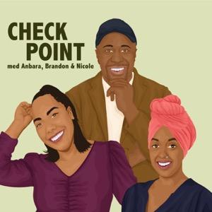 Checkpoint med Anbara, Brandon och Nicole