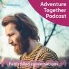 Adventure Together Podcast artwork