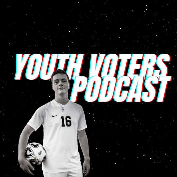 Youth Voters Podcast Artwork