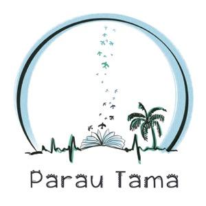Parau Tama - Histoires Polynésiennes