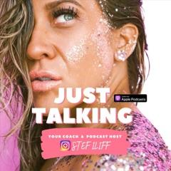 """""""Just Talking"""""""