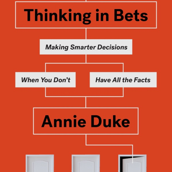 Book Review: Thinking In Bets   Ep 75 photo