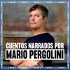 Los cuentos de Mario Pergolini (3 Temporadas)