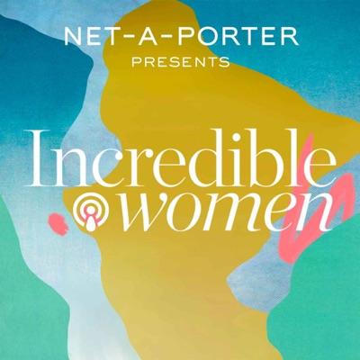 Incredible Women:NET-A-PORTER