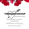 THEBOARDCHECKUP: A RESEARCH-BASED PODCAST   artwork