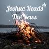 Joshua Reads The News artwork