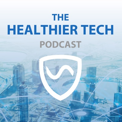 The Healthier Tech Podcast:Shield Your Body LLC