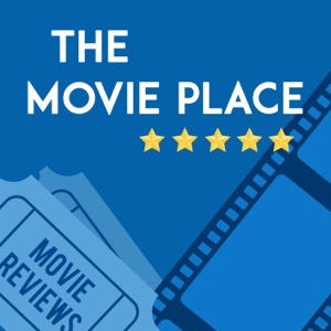 The Movie Place Podcast