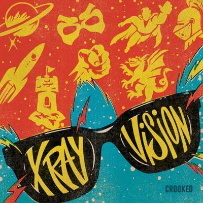 X-Ray Vision:Crooked Media