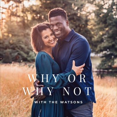 Why or Why Not with the Watsons