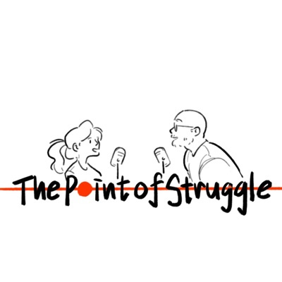 The Point of Struggle