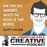 Scott Miller | How Your Self Awareness Impacts the Success of Your Business