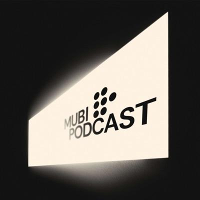 MUBI Podcast