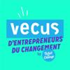 Vécus d'Entrepreneurs - Ticket for Change