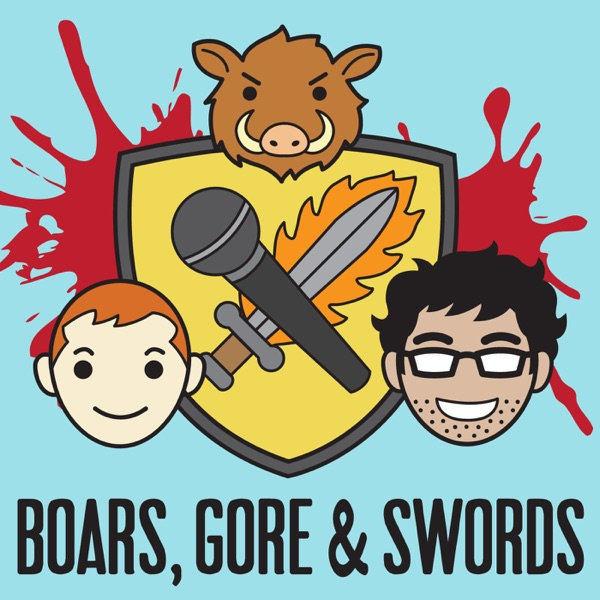 List item Boars, Gore, and Swords: A Game of Thrones Podcast image