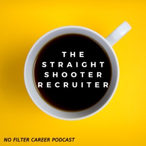 The Straight Shooter Recruiter