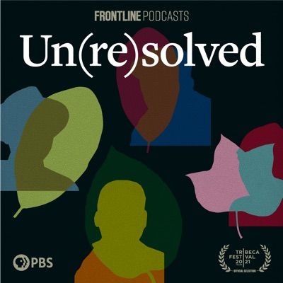 Un(re)solved:FRONTLINE PBS