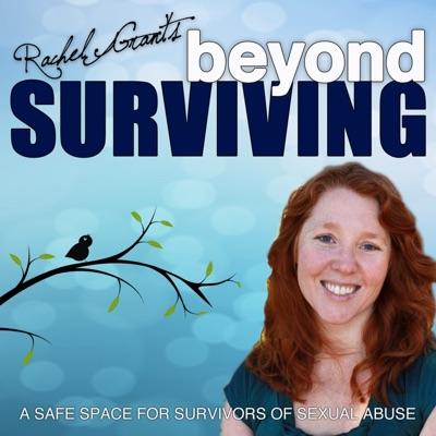 Beyond Surviving with Rachel Grant