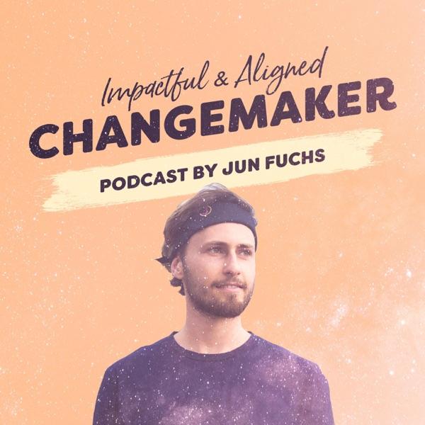 Changemaker Podcast by Jun Fuchs Artwork