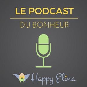 Le Podcast du Bonheur