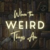 Where the Weird Things Are artwork