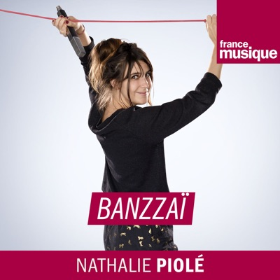 Banzzaï:France Musique