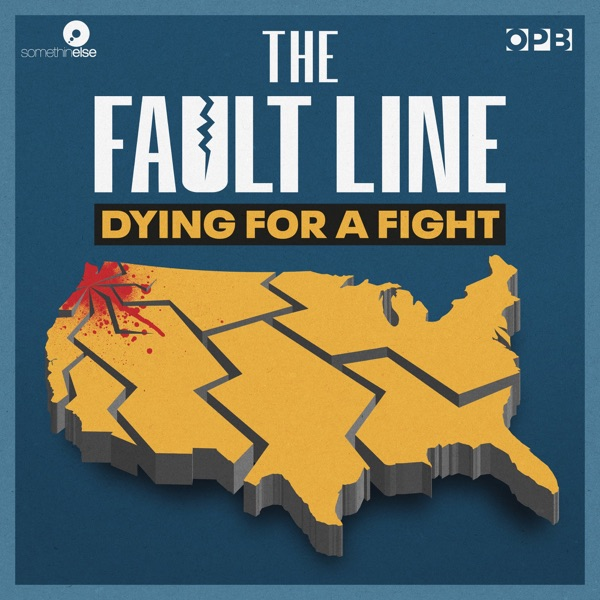 The Fault Line: Dying for a Fight