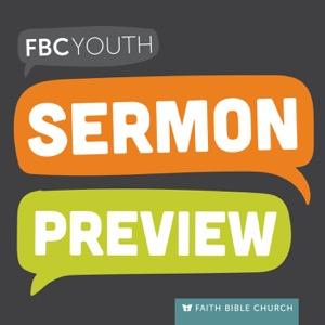 FBC Youth Sermon Preview