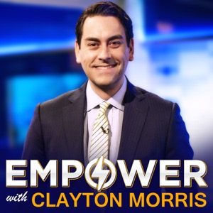 Empower with Clayton Morris   Crush limiting beliefs. Create financial freedom. Cultivate productive habits